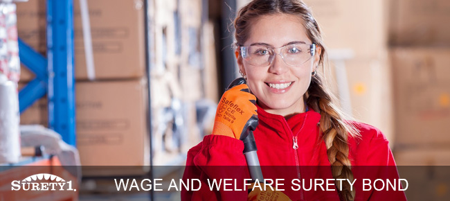 wage and welfare bond