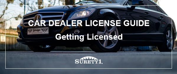 Car Dealer License Guide - Getting Licensed