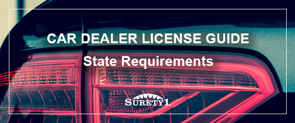 Car Dealer License Guide - State Requirements